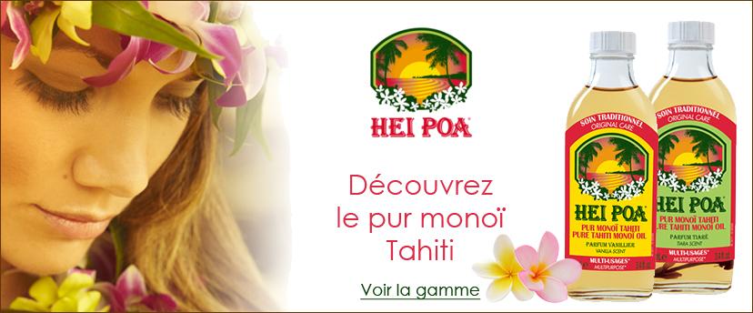 Découvrez la gamme complète de monoï Tahiti de la marque HEI POA