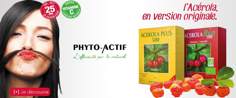 Acérola Phyto-Actif, l'acérola en version original
